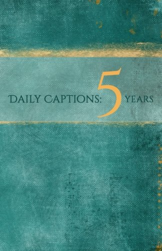 9781503050594: Daily Captions: A 5-Year Journal