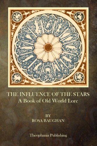 9781503051027: The Influence of the Stars: A Book of Old World Lore