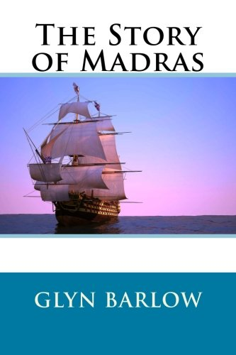 9781503052932: The Story of Madras