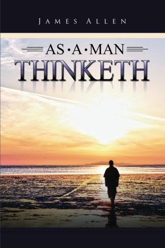 9781503055360: As a Man Thinketh