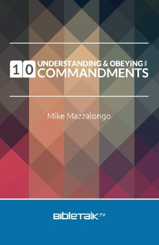 9781503055681: Understanding and Obeying the 10 Commandments