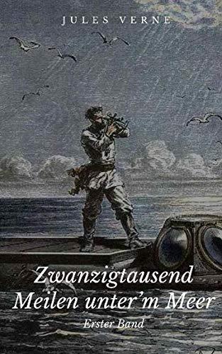 9781503057159: Zwanzigtausend Meilen unter'm Meer: Erster Band (German Edition)