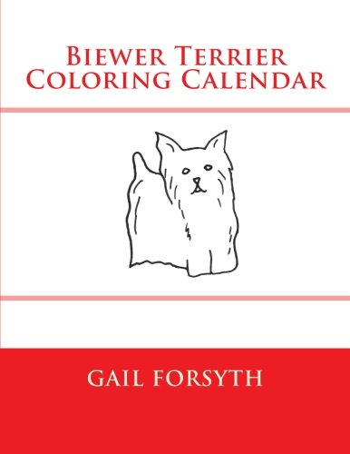 9781503058415: Biewer Terrier Coloring Calendar