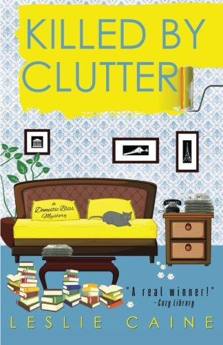 9781503058422: Killed by Clutter (A Domestic Bliss Mystery)