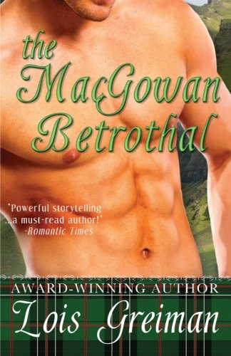 9781503059504: The MacGowan Betrothal (Highland Rogues)