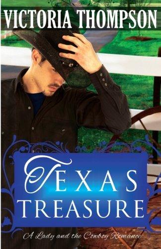 9781503059863: Texas Treasure (A Lady and the Cowboy Romance)