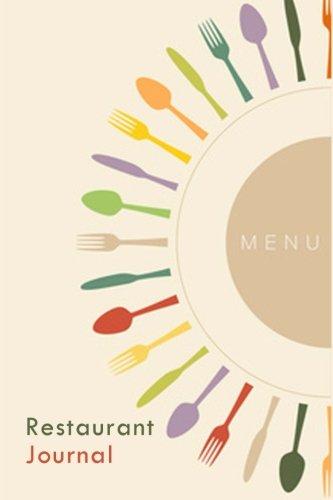 Restaurant Journal: A Blank Restaurant Journal Diary: Journals, Blank Books