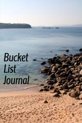 Bucket List Journal: A Notebook To Put: Journals, Blank Books