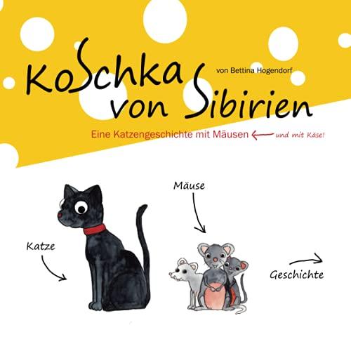 9781503062924: Koschka von Sibirien: Eine Katzengeschichte mit Mäusen (German Edition)