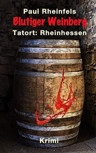 9781503063266: Blutiger Weinberg: Tatort: Rheinhessen