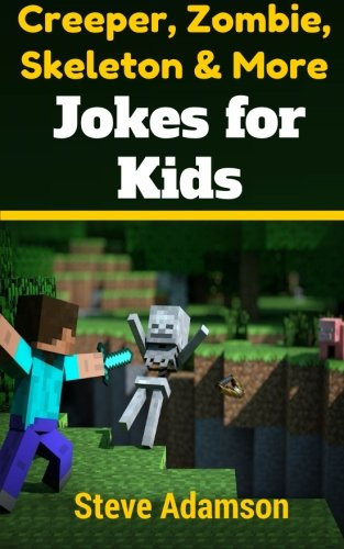 9781503063310: Creeper, Zombie, Skeleton and More Jokes for Kids