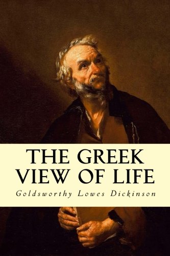 9781503066281: The Greek View of Life