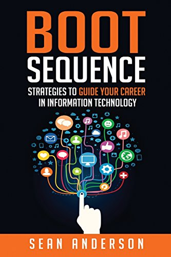 9781503066649: Boot Sequence: Strategies to Guide Your Career in Information Technology