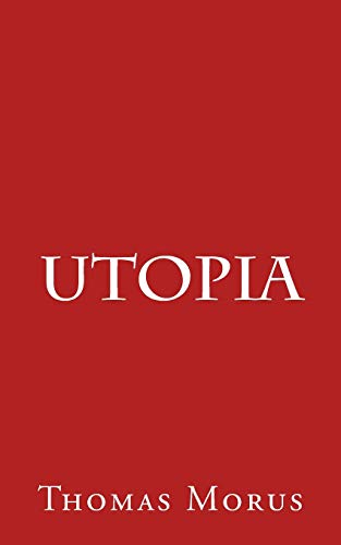 Utopia: Morus, Thomas