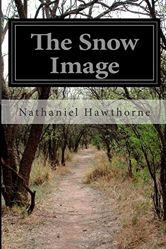 9781503067783: The Snow Image