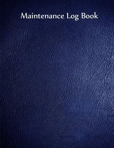 Maintenance Log Book: Blue Cover, 110 pages,: Inc., Gelding Publishing