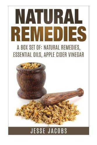 9781503079618: Box Set: Natural Remedies + Essential Oils + Apple Cider Vinegar (Volume 1)