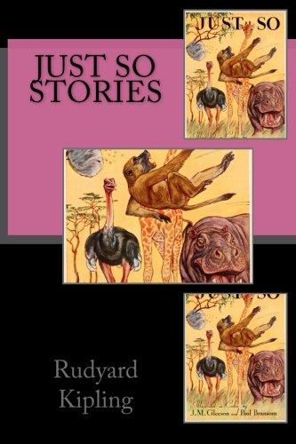 Just So Stories (Paperback): Rudyard Kipling