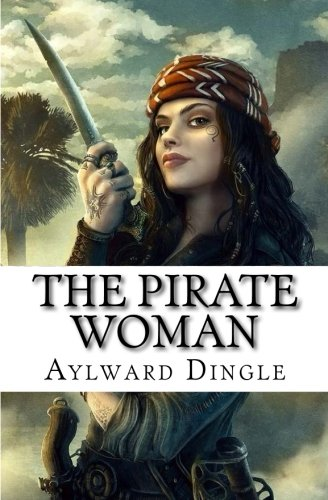 9781503084292: The Pirate Woman