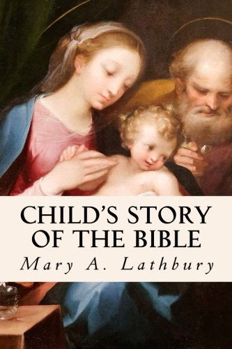 9781503084315: Child's Story of the Bible