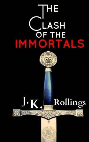 9781503084537: The Clash of the Immortals (The Clash of the Immortals Saga) (Volume 1)