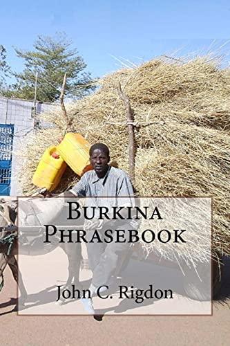 Burkina Phrasebook: Rigdon, John C.