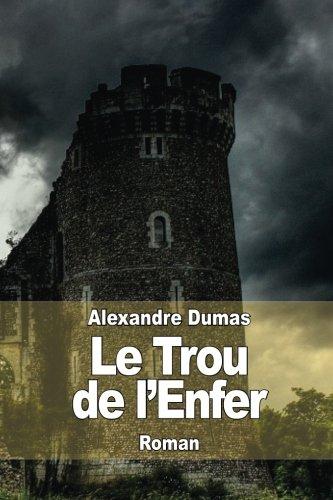 9781503087392: Le Trou de l'Enfer (French Edition)
