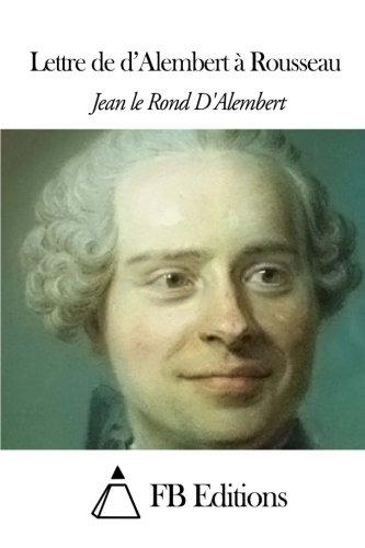 9781503089549: Lettre de d'Alembert à Rousseau