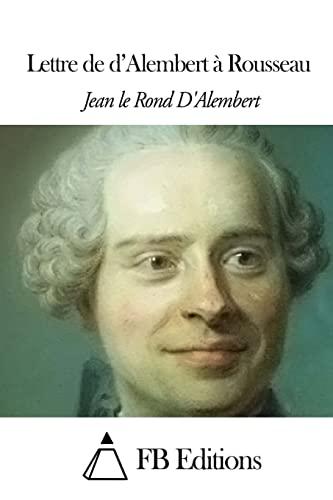 9781503089549: Lettre de d'Alembert à Rousseau (French Edition)