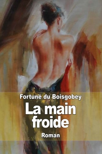 9781503090507: La main froide (French Edition)