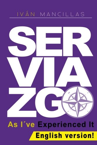 9781503092051: Serviazgo As I've Experienced It
