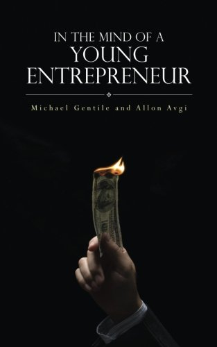9781503093379: In The Mind of a Young Entrepreneur