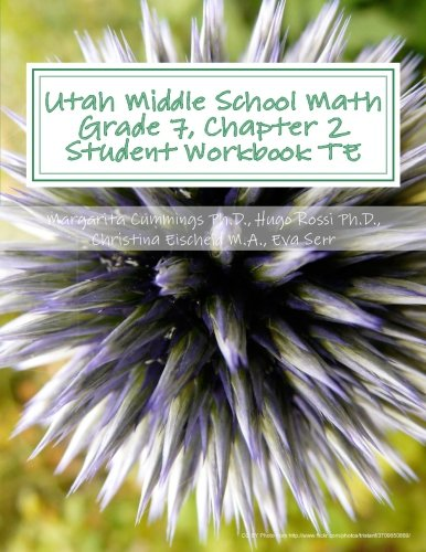 9781503093539: Utah Middle School Math Grade 7, Chapter 2 Student Workbook TE: A University of Utah Project in Association with the Utah State Office of Education
