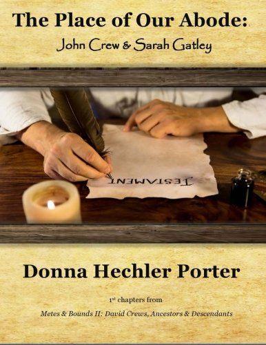 The Place of Our Abode: John Crew: Porter, Donna Hechler