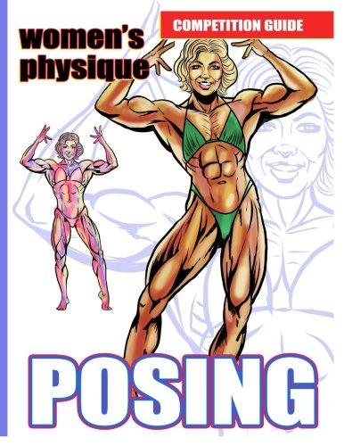 Women's Physique Posing. Competition Guide.: Lauren Burke