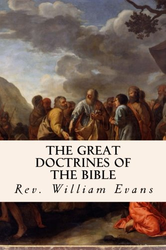9781503096417: The Great Doctrines of the Bible