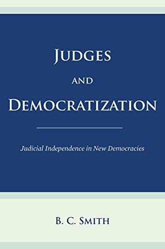9781503100466: Judges and Democratization: Judicial Independence in New Democracies