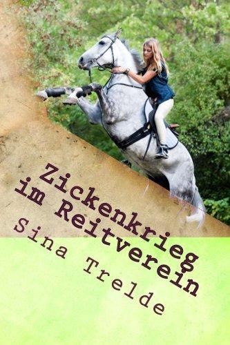 9781503110861: Zickenkrieg im Reitverein: Volume 5 (Große Pferde - Starke Mädchen)