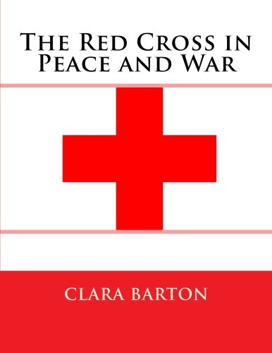 9781503111363: The Red Cross in Peace and War