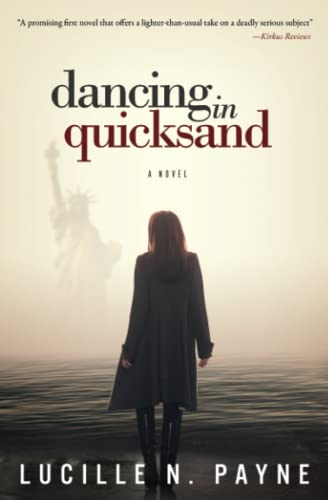 Dancing in Quicksand: Payne, Lucille N.