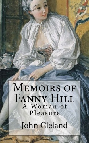 9781503112032: Memoirs of Fanny Hill: Memoirs of a Woman of Pleasure (Entail Books)
