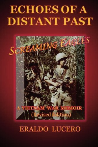 9781503112674: Echoes of a Distant Past: Screaming Eagles: A Vietnam War Memoir
