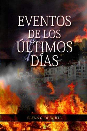 9781503113466: Eventos de los Últimos Días (Spanish Edition)