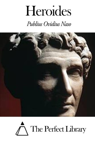 9781503114326: Heroides (Perfect Library) (Latin Edition)