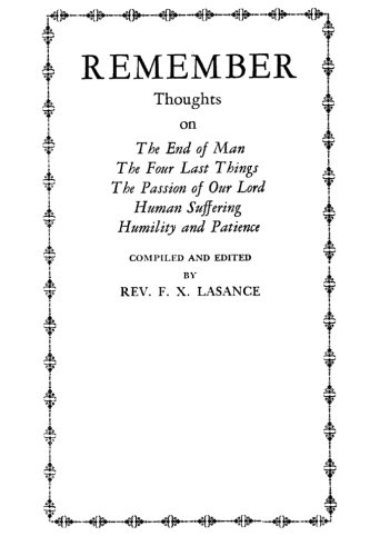 Remember: Thoughts on The End of Man,: Lasance, Rev F