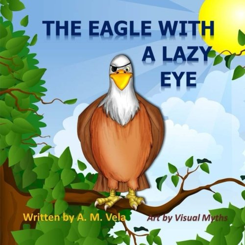 9781503117662: The Eagle with a Lazy Eye