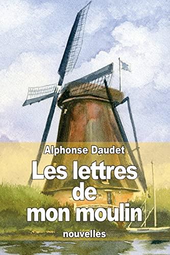 9781503121973: Les lettres de mon moulin (French Edition)