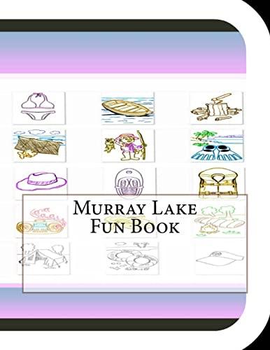 Murray Lake Fun Book: A Fun and: Leonard, Jobe