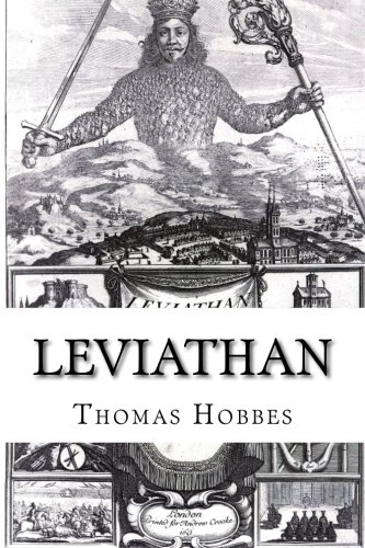 a summary of leviathan by thomas hobbes Thomas hobbes: social contract in his account of human psychology and the human condition, hobbes identifies a first law of nature: by which a man is forbidden to do that which is destructive of his life, or taketh away the means of preserving the same, and to omit that by which he thinketh it may be best preserved.