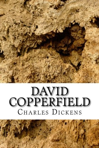 9781503128651: David Copperfield: (Charles Dickens Classics Collection)